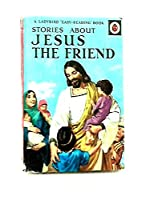 Jesus the Friend (Easy Reading Books)
