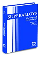 Superalloys: Alloying and Performance
