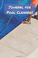 Journal for Pool Cleaners: Blank College Rule Lined 6x9 Journal: Daily Journaling Paperback Notebook Organizer