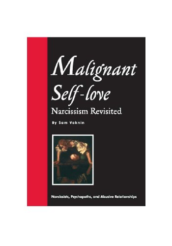 amazon malignant self love narcissism revisited sam ph d