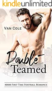 Double-Teamed: MMM First Time Football Romance (English Edition)