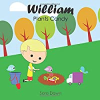 William Plants Candy
