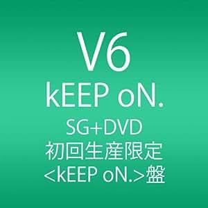 kEEP oN. (初回生産限定<kEEP oN.盤>)(ジャケットA)
