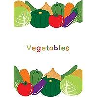 英語で他教科も学ぶ絵本シリーズ~野菜 Vegetables~ (English Edition)