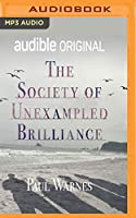 The Society of Unexampled Brilliance: Crime Grant Winner