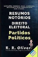 Resumos Notórios: Direito Eleitoral: Partidos Políticos - Regras Atualizadas