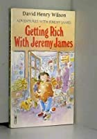 Getting Rich with Jeremy James (Piccolo Books)