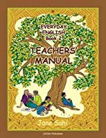 Everyday English Book 2 Teachers' Manual [Paperback] Jane Sahi [Paperback] Jane Sahi