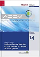 Model-on-Demand Algorithm for Fault Isolation in Complex Technical Systems