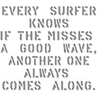 コトワザステンシル転写ステッカー 「サーファーならいい波を逃してもまた次のがくるってわかってるよ」_SC-STD4001-SXW
