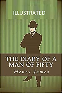 The Diary of a Man of Fifty Illustrated (English Edition)
