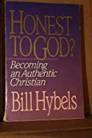 Honest to God?: Becoming an Authentic Christian