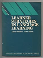 Learner Strategies in Language Learning (Language Teaching Methodology Series)