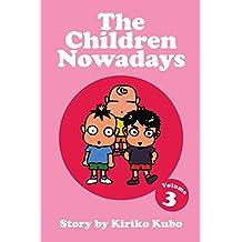 The Children Nowadays, Vol. 3