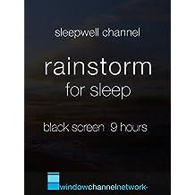 Rainstorm for Sleep, Black Screen 9 hours