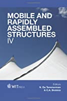 Mobile and Rapidly Assembled Structures IV (WIT Transactions on the Built Environment)