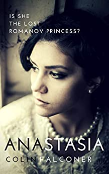 Anastasia (20th century stories Book 1) by [Falconer, Colin]