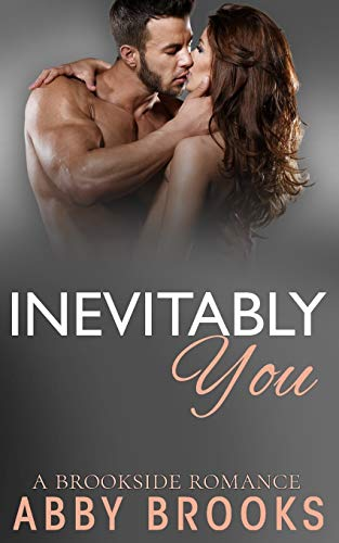 Download Inevitably You (A Brookside Romance) 1547188480