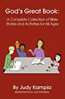 God's Great Book: A Complete Collection of Bible Stories and Activities for All Ages