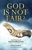 God IS Not Fair ?