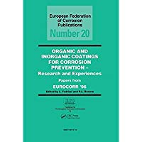 Organic and Inorganic Coatings for Corrosion Prevention: Research and Experience Papers from EUROCORR '96 (European Federation of Corrosion Publications)【洋書】 [並行輸入品]
