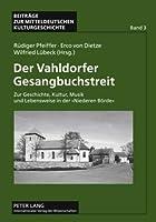 Der Vahldorfer Gesangbuchstreit (Beitraege Zur Mitteldeutschen Kulturgeschichte)