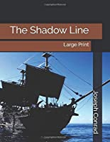 The Shadow Line: Large Print