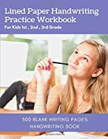 Lined Paper Handwriting Practice Workbook For Kids 1st , 2nd , 3rd Grade: 300 Blank Writing Pages Handwriting Book - Preschool Writing Workbook With Sight Words For Pre K , Kindergarten Ages 3-5 Vol 20