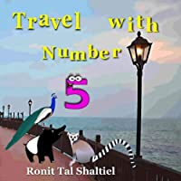 Travel with Number 5: Malaysia (The Adventures of the Numbers)