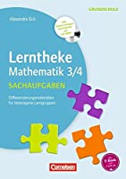 Lerntheke Grundschule Mathematik: Sachaufgaben 3/4: Differenzierungsmaterial fuer heterogene Lerngruppen. Kopiervorlagen mit CD-ROM
