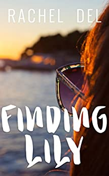 Finding Lily (Second Chances Book 2) by [Del, Rachel]