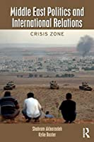 Middle East Politics and International Relations