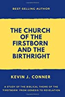 The Church of the Firstborn and the Birthright