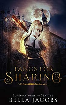 Fangs for Sharing: A Vampire/Shifter/Menage Romance (Supernatural in Seattle Book 1) by [Jacobs, Bella]