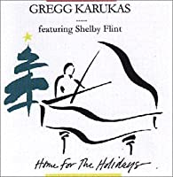 Home for the Holidays by Gregg Karukas (1998-11-03)