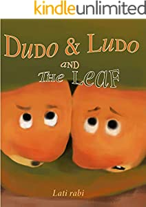 Dudo & Ludo and The leaf: The Adventure of Two Friends worm, stories for kids , bedtime story for kids,short bedtime stories (English Edition)