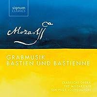 Mozart: Grabmusik Bastien Und Bastienne