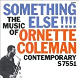 Something Else!:The Music of Ornette Coleman