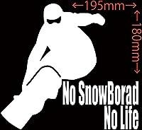 カッティングステッカー No SnowBoard No Life (スノーボード)・8 約180mm×約195mm ホワイト 白