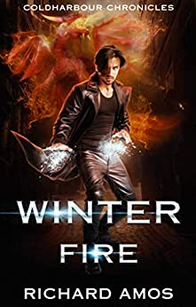 Winter Fire: an MM Urban Fantasy Novel (Coldharbour Chronicles Book 3) by [Amos, Richard]