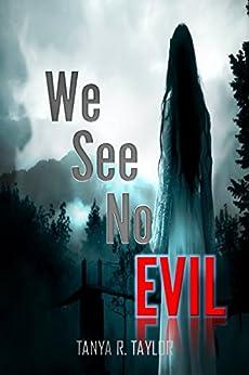 We See No Evil (The Cornelius Saga Book 4) by [Taylor, Tanya R.]