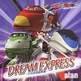 DREAM EXPRESS 〜夢現空間超特急〜 / alan