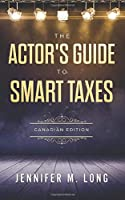 The Actor's Guide to Smart Taxes