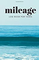 Mileage Log Book For Taxes: Daily Gas Log Book Tracker for Your Veichle, Mileage Log Book For Business 2020 And Expense Tracker