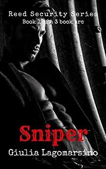 Sniper: Book 1 of a 3 book arc (Reed Security 13) by [Lagomarsino, Giulia]