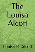 The Louisa Alcott