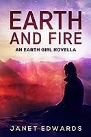 Earth and Fire: An Earth Girl Novella (EGN)