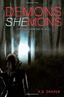 Demons Shemons (Demons Series)