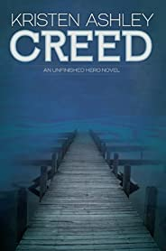Creed (The Unfinished Heroes Series Book 2)