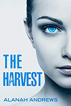 The Harvest (Eridu Series Book 0) by [Andrews, Alanah]